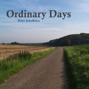 Peter Schoffelen - Ordinary Days